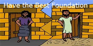 Click to read, save or print the Have the Best Foundation Story